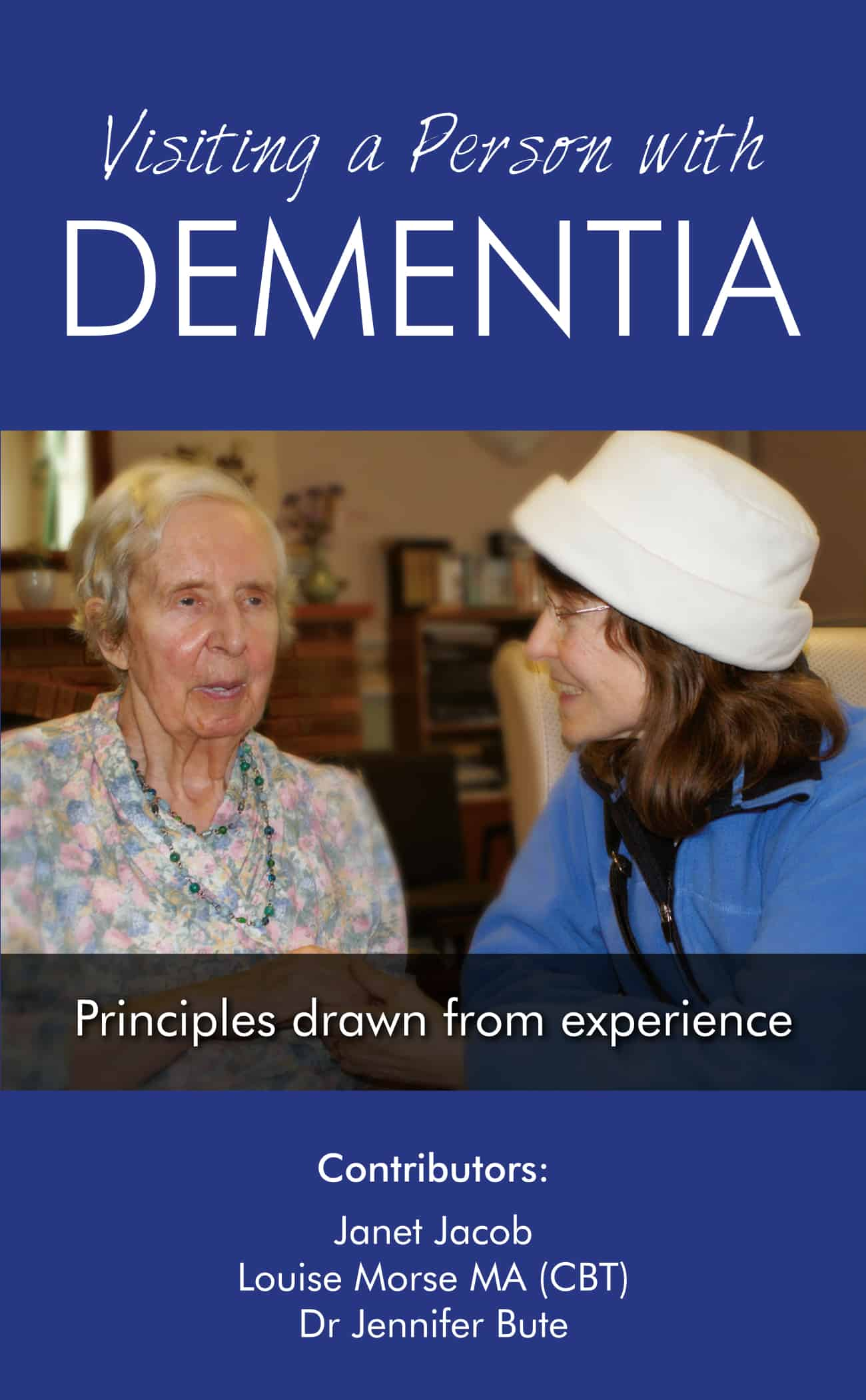 Cover new revised Visiting a Person Dementia Oct 2019 (002)