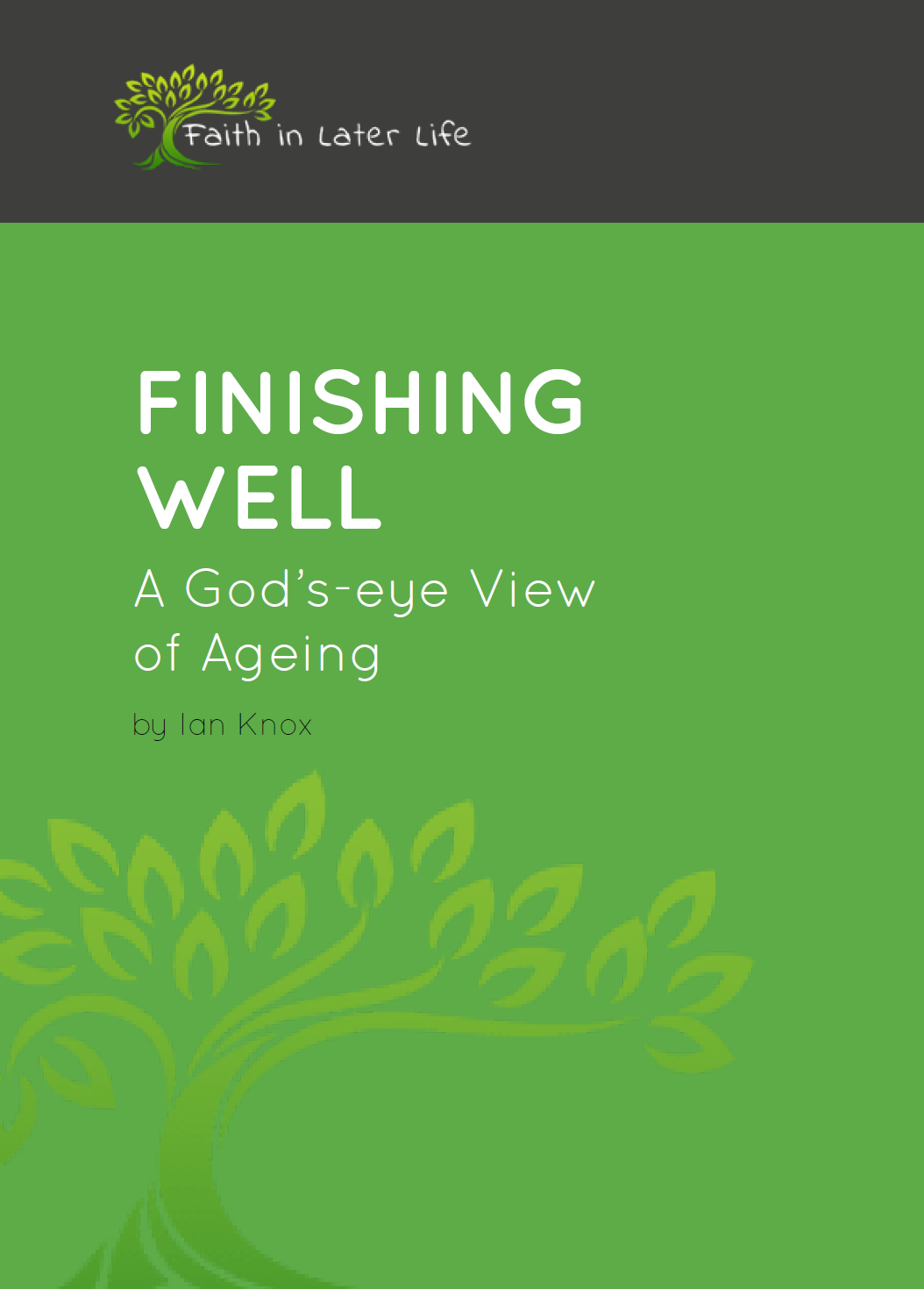 Finishing Well - A God's Eye View of Ageing
